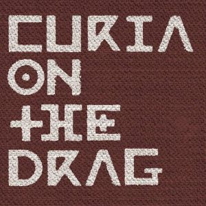 Curia On The Drag